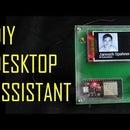 The Desktop Device - a Customizable Desktop Assistant