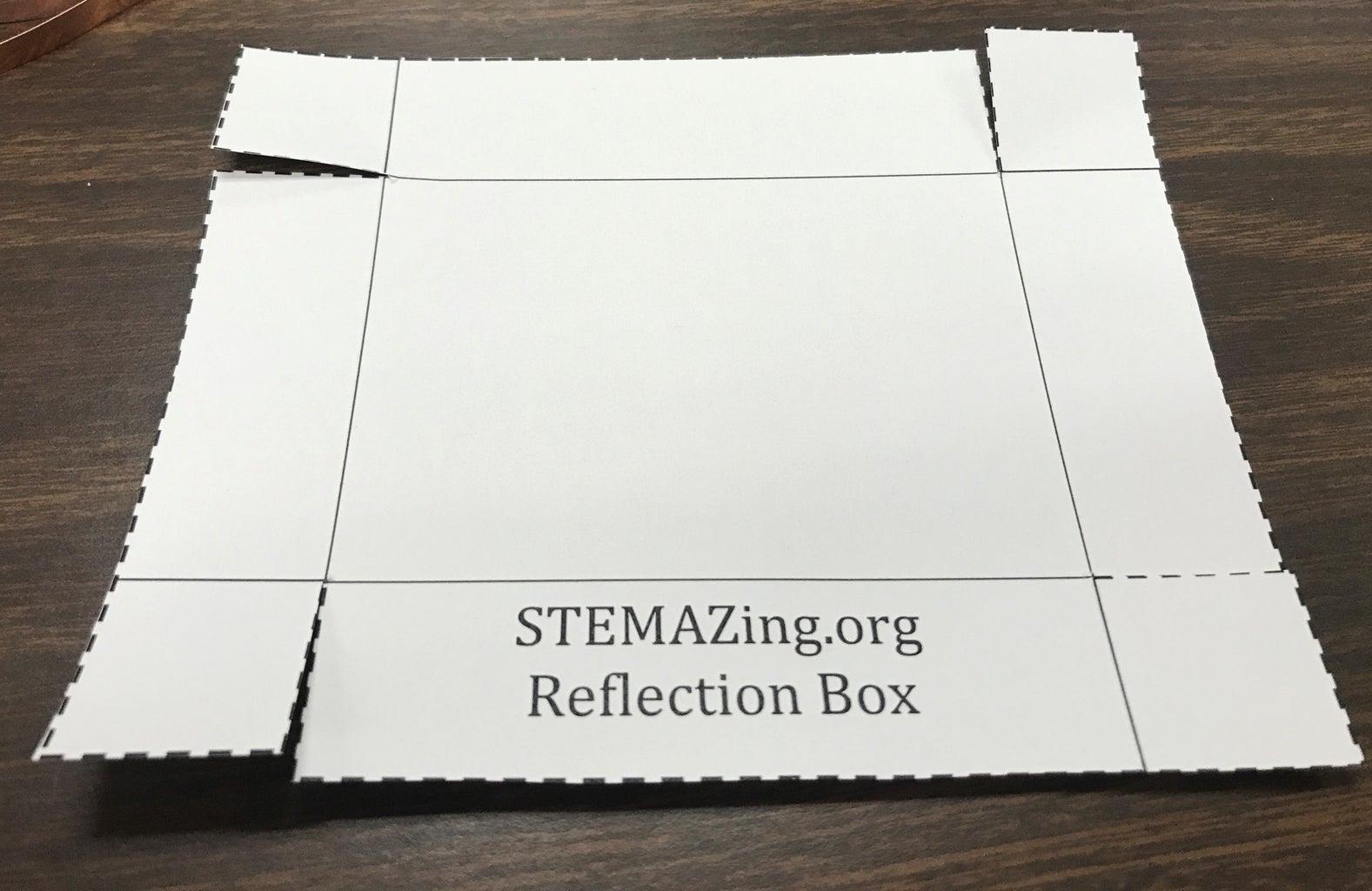 Making the Reflection Box.