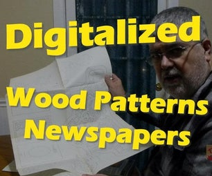 Digitize Newspapers, Wood Patterns, Etc