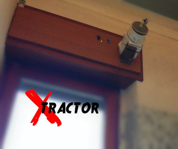 X-tractor   the Smart Air Extractor ** Updated Nov 2016 **