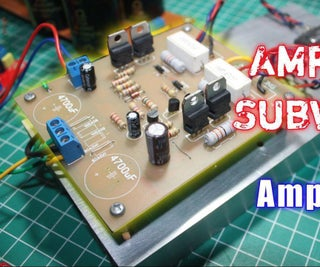 How to Make a Subwoofer Amplifier