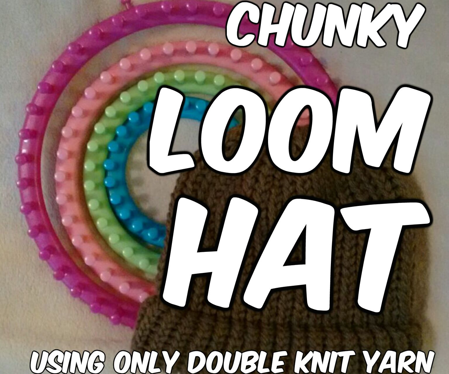 Chunky Loom Knitted Hat - Using only double knit yarn