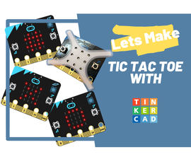 Tic Tac Toe on MicroBit Using Tinkercad Circuits