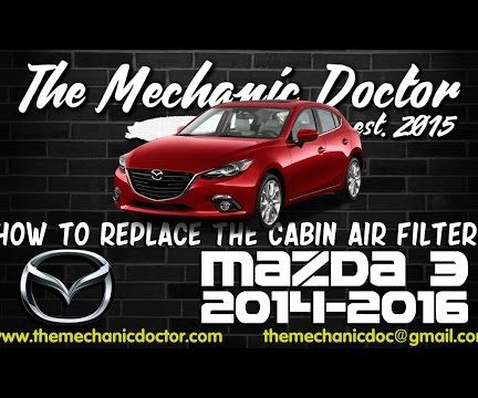 How to replace the cabin air filter : Mazda 3 2014 - 2016
