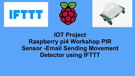 PIR Sensor -Email Sending Movement Detector Using IFTTT