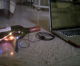 USB Powered Wine Bottle Light.
