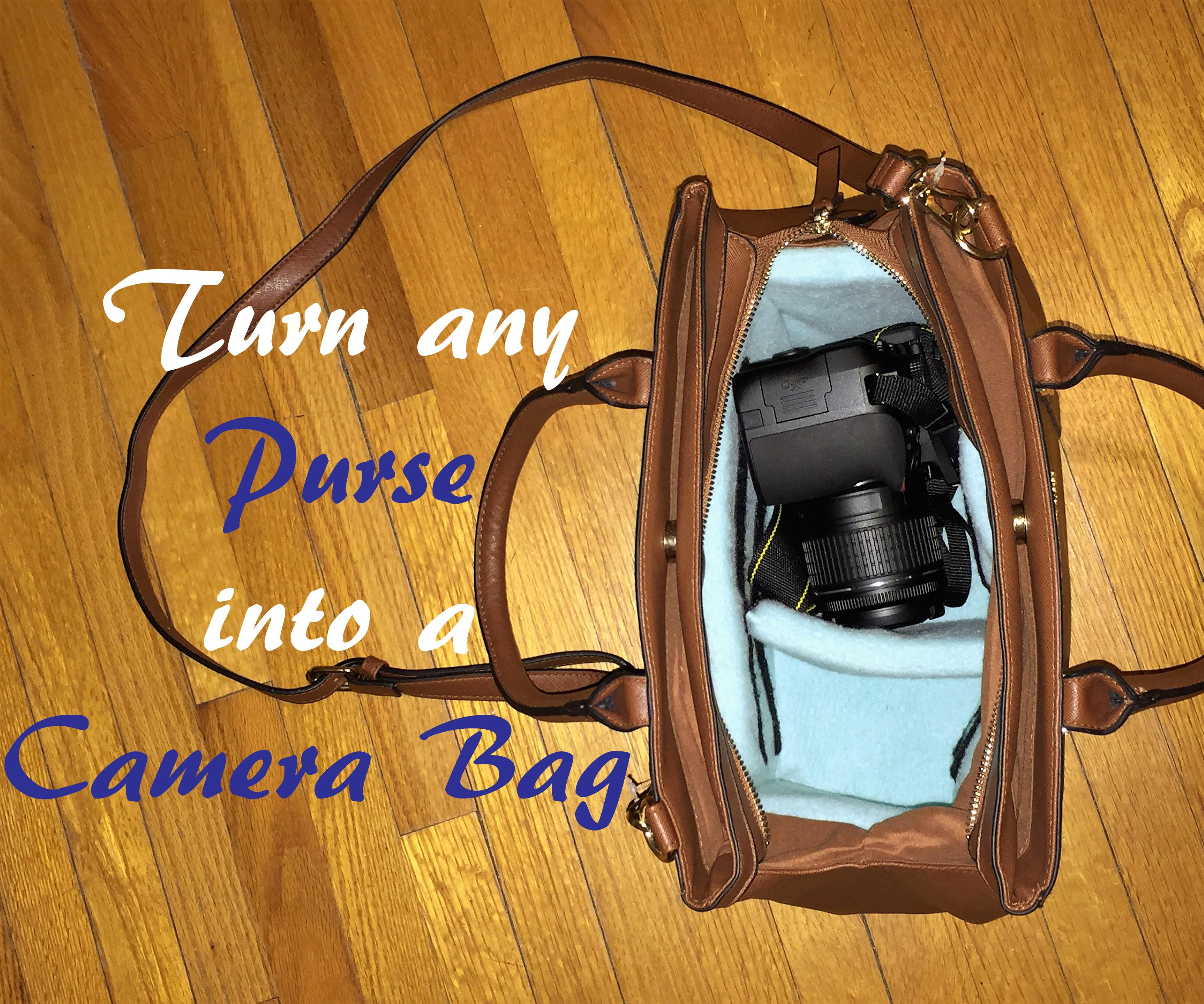 Turn Any Purse into a Camera Bag