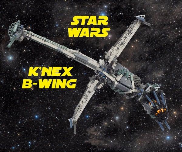 K'NEX B-Wing Starfighter From Star Wars
