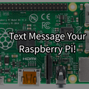 Text-Controlled Raspberry Pi