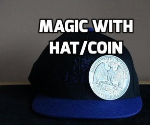 How to Do Magic Trick With a Coin and a Hat
