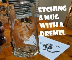 Etching a Mug With a Dremel