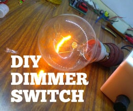 How to Make a Dimmer Switch