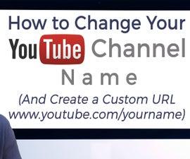 如何改变你的YouTube频道名称和创建一个自定义URL