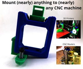 Mount (nearly) Anything to (nearly) Any 3D Printer or CNC Router