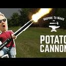How to Make a Potato Cannon