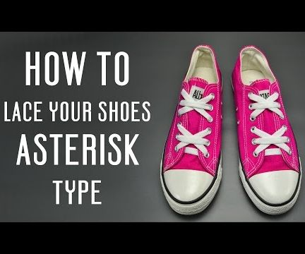 How to Tie the Shoes Asterisk Type