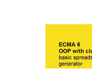 ECMA6 OOP With Classes, Basic Spreadsheet Generator