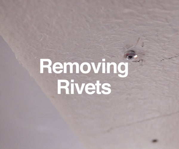 Removing Rivets