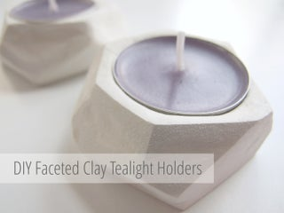 Geometric Faceted Clay Tea Light Holders 7 Steps With Pictures Instructables