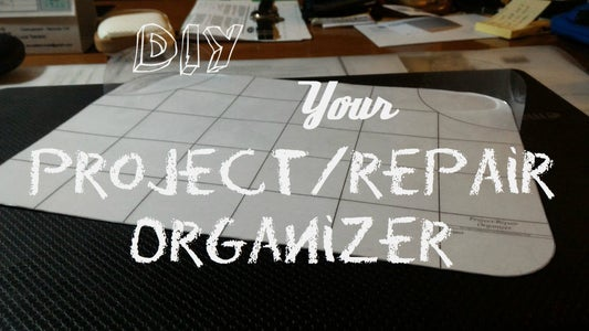 DIY Your Own Project/repair Organizer