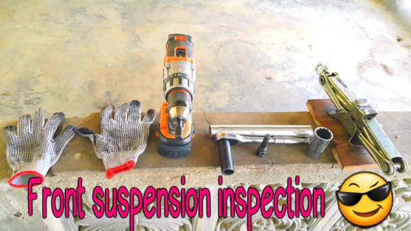 Front Wheel Suspension Inspection.