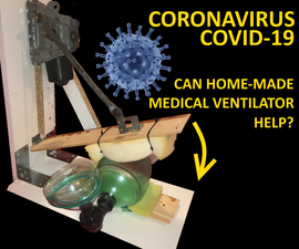 Homemade Medical Ventilator