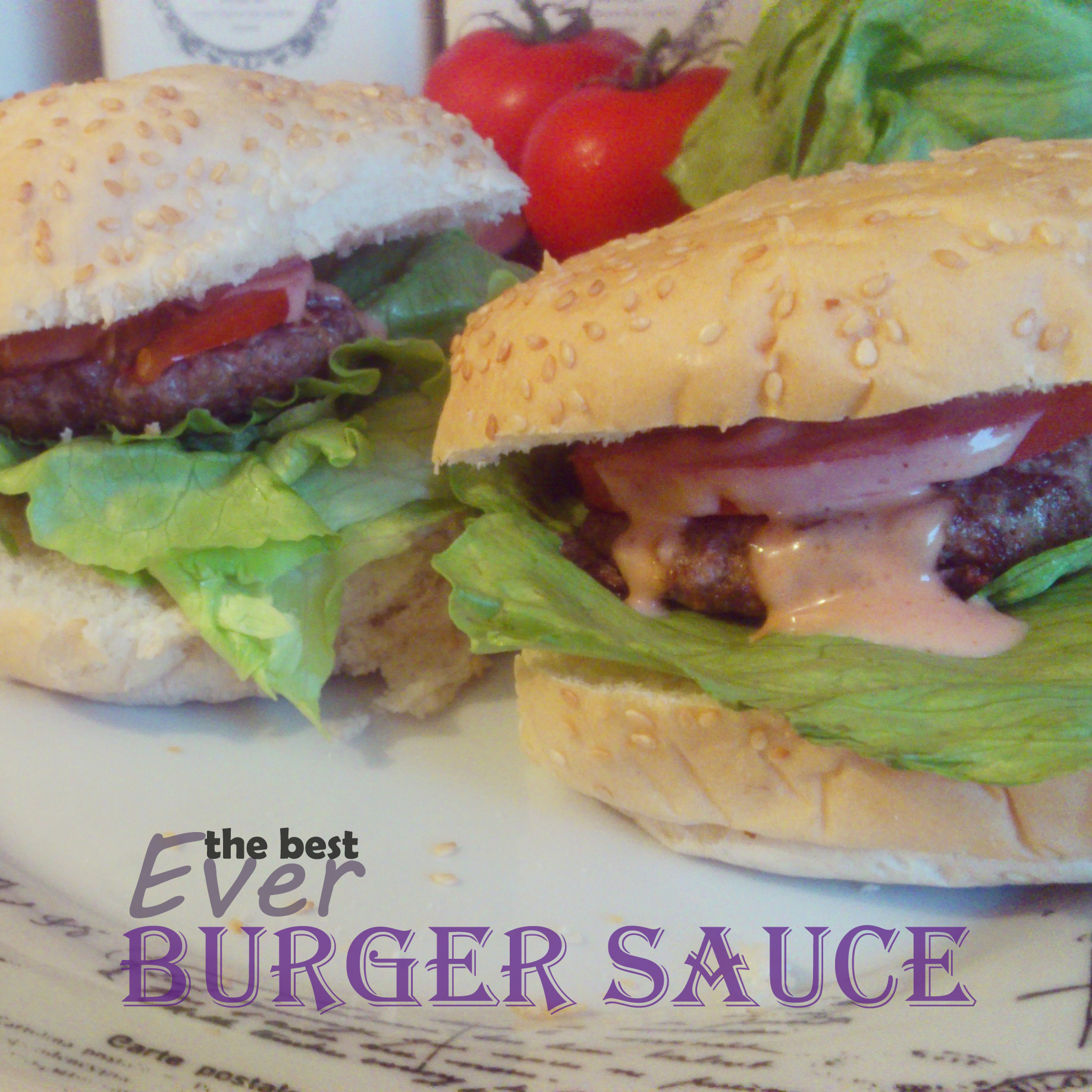 The Best Ever Burger Sauce!
