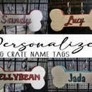 Personalized Dog Crate Name Tag