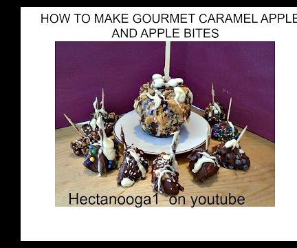 GOURMET CHOC. CARAMEL APPLES AND APPLE BITES