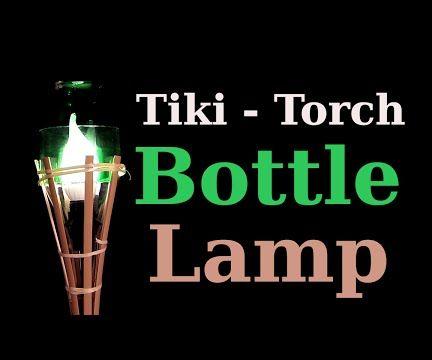 Tiki-Torch Bottle Lamp