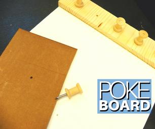 Poke Board