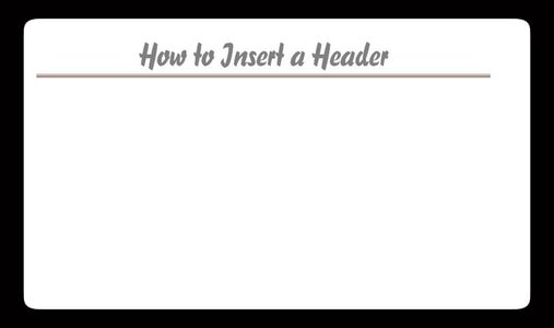 How to Insert and Manage a Header on a Microsoft Word Document