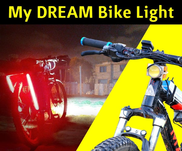 Building the Ultimate LED Bike Light I've Always Wanted! (on a Budget)