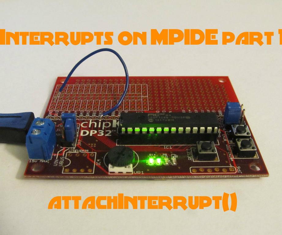 External Interrupts on MPIDE part 1: attachInterrupt()
