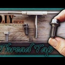 How to Make a Thread Tap