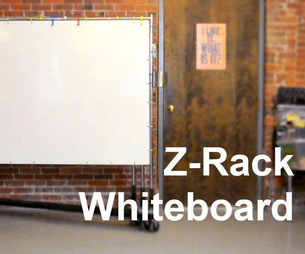 Build a Z-Rack Whiteboard