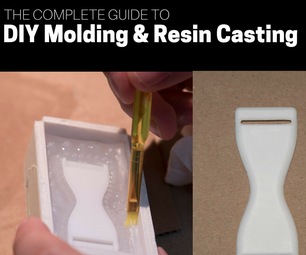 The Complete Guide to DIY Molding & Resin Casting