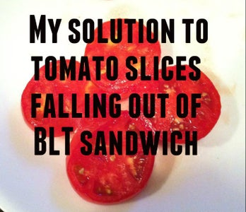 Solution to Messy BLT's