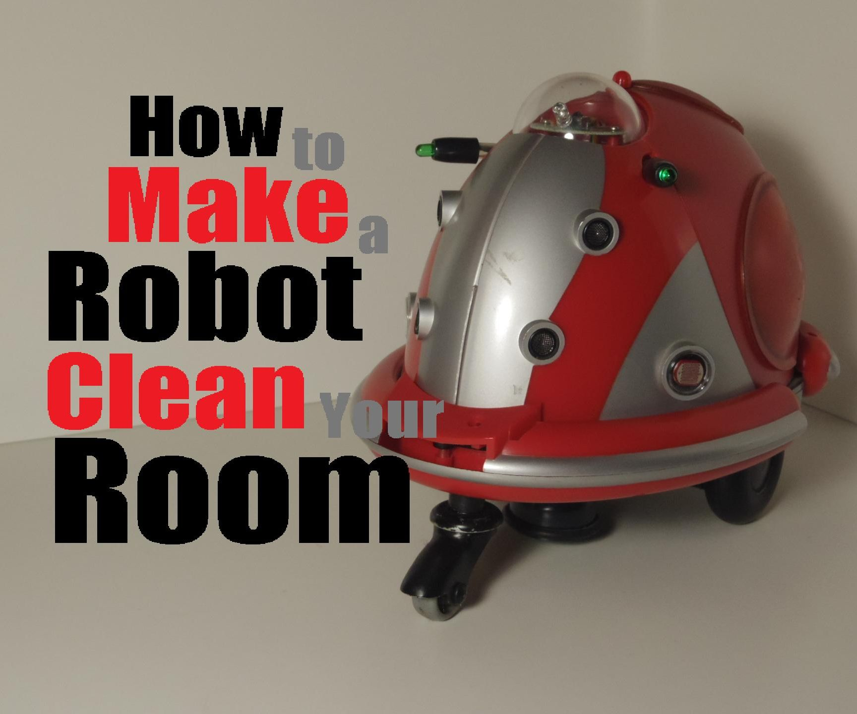 How to make a robot clean your room