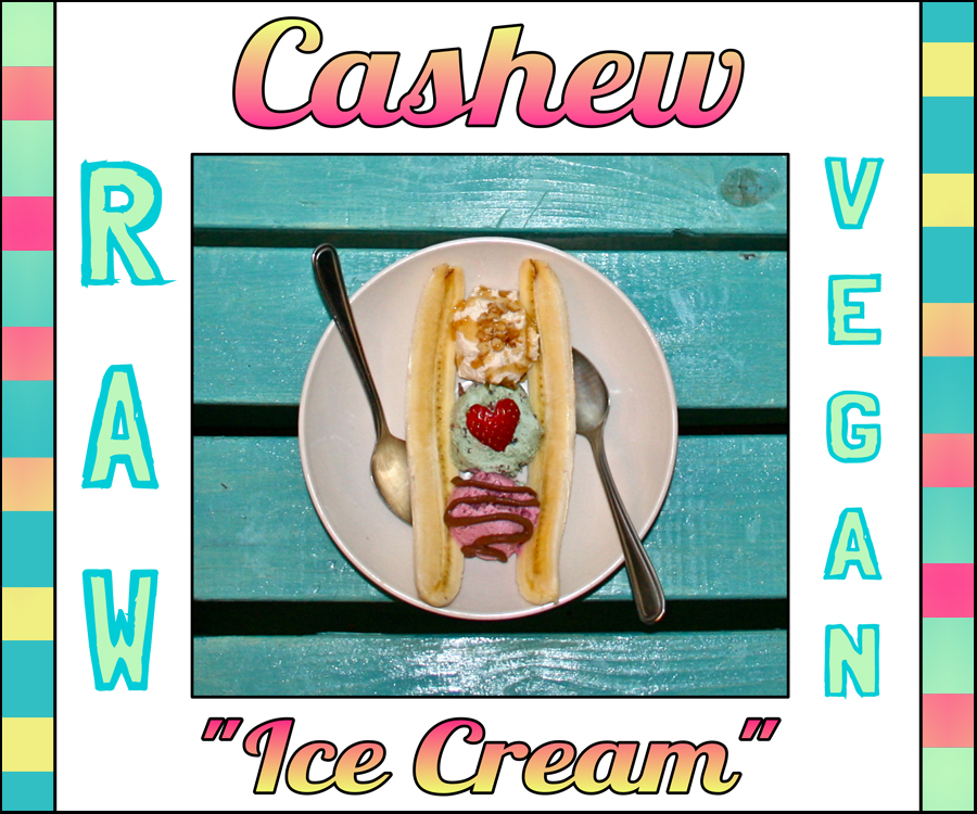 Raw Vegan Cashew Ice Cream
