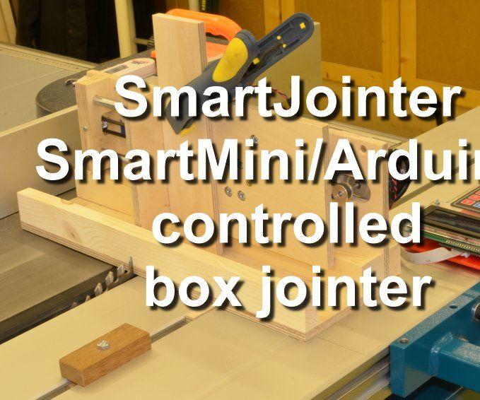SmartJointer: SmartMini/Arduino controlled box jointer