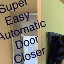 Super Easy Automatic Door Closer