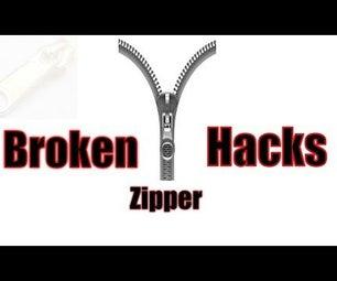 Broken Zipper Hacks
