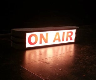 """Theatrical """"ON AIR"""" Sign"""