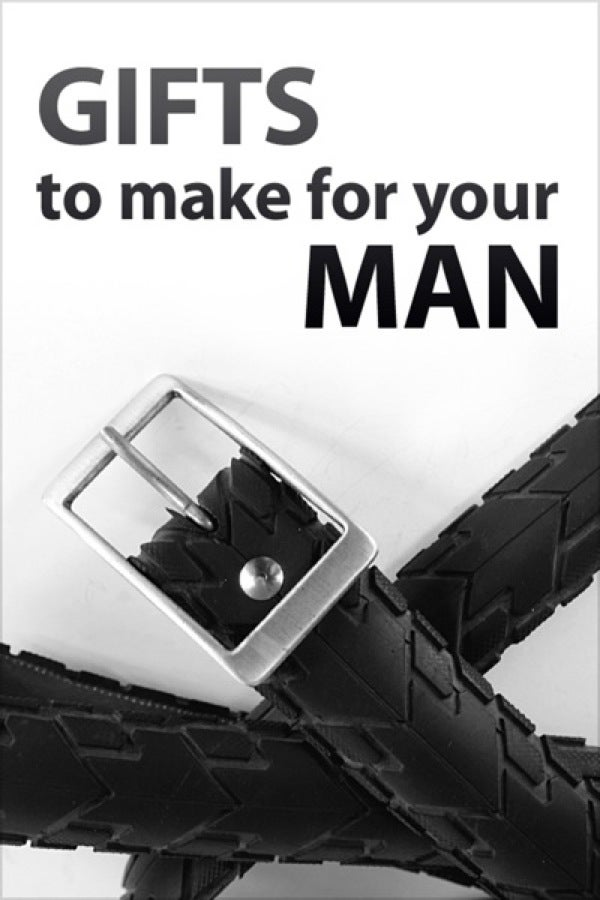 Gifts to Make for Your Man