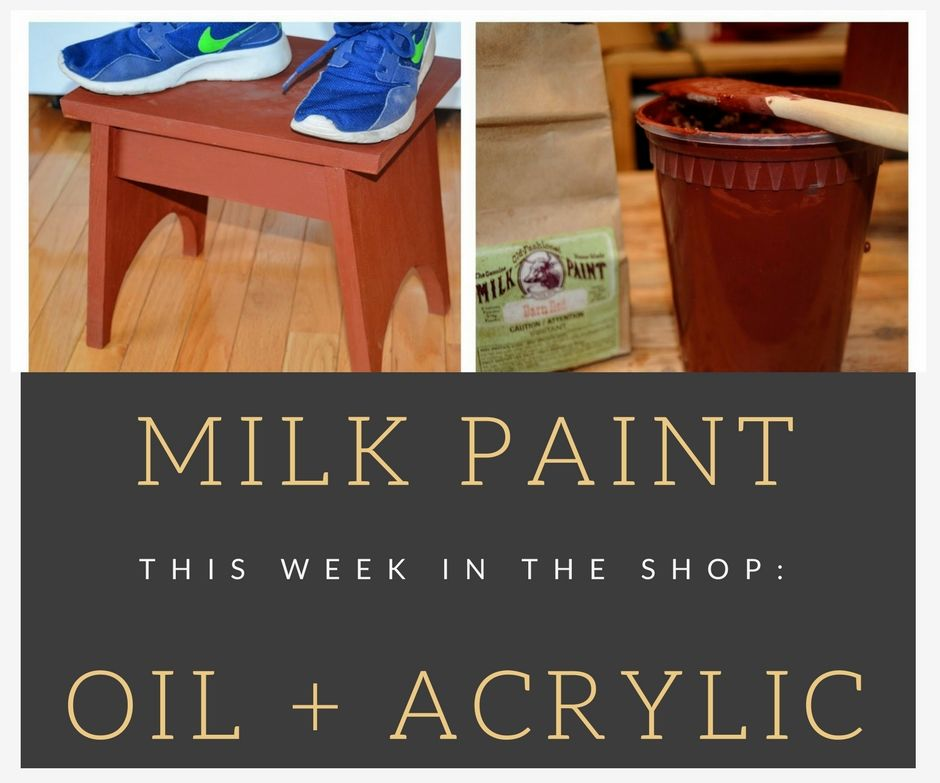 Two Easy Finishes for Wood: Milk Paint & Acrylic+Oil