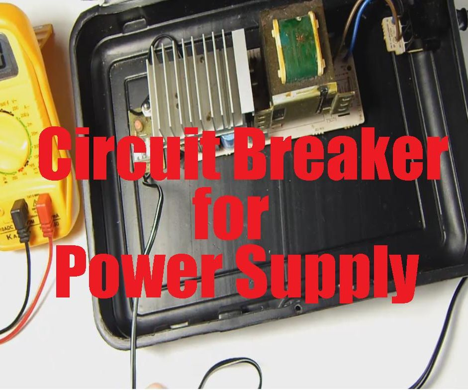 Circuit Breaker for Power Supply