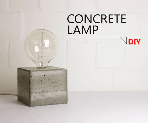 DIY -  Concrete Lamp