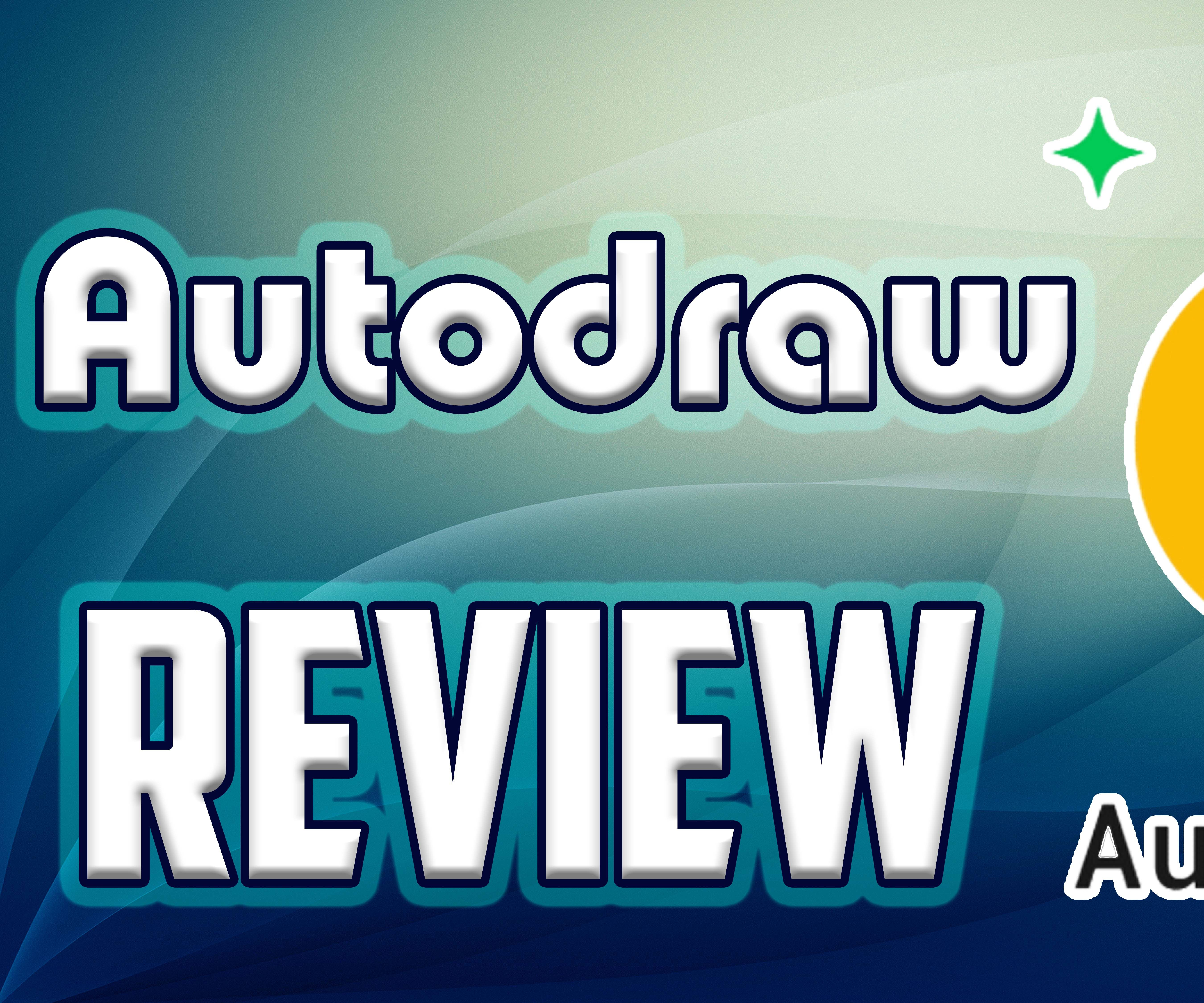 AUTODRAW REVIEW