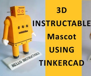3D INSTRUCTABLE  MASCOT  USING TINKERCAD
